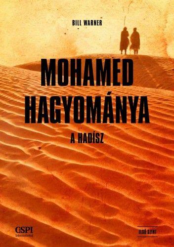 Mohamed hagyománya - Bill Warner |