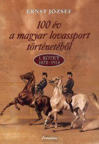 100 év a magyar lovassport történetéből