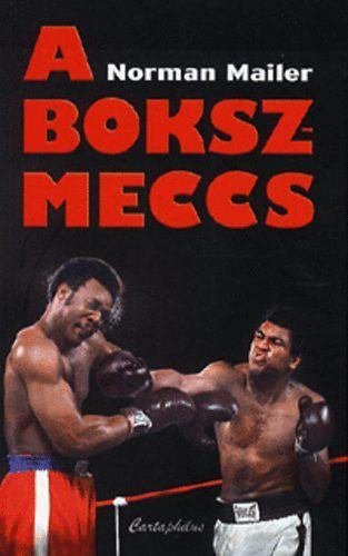 A bokszmeccs - Norman Mailer pdf epub
