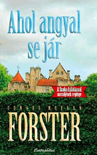 Ahol angyal se jár - Edward Morgan Forster pdf epub