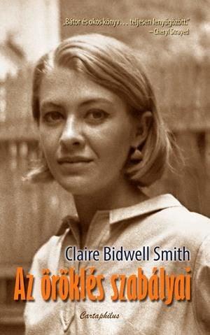 Az öröklés szabályai - Claire Bidwell Smith |
