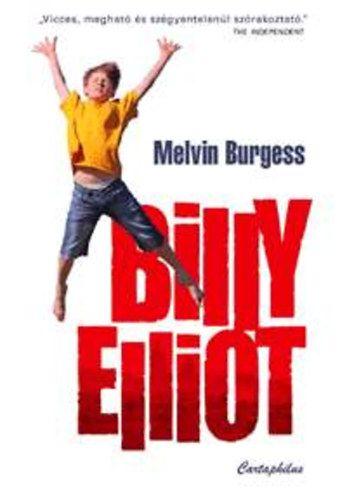 Billy Elliot - Melvin Burgess |