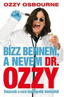 Bízz bennem, a nevem Dr.Ozzy