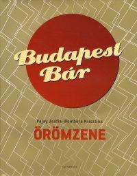 Budapest Bár - Örömzene - Vajay Zsófia pdf epub