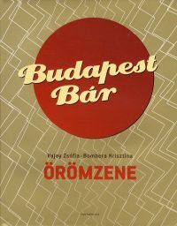 Budapest Bár - Örömzene - Vajay Zsófia |