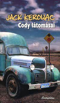 Cody látomásai - Jack Kerouac pdf epub