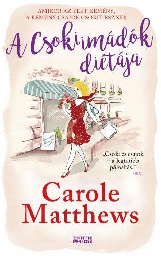 A Csokiimádók diétája - Carole Matthews pdf epub