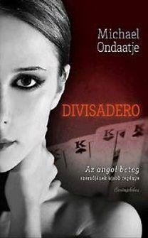Divisadero - Michael Ondaatje |