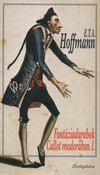 Fantáziadarabok Callot modorában 1. - E.T.A Hoffmann pdf epub