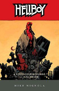 Hellboy 3 - A leláncolt koporsó és más mesék