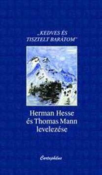 Hermann Hesse és Thomas Mann levelezése - Thomas Mann |