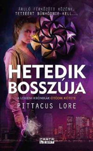 Hetedik bosszúja - Pittacus Lore |