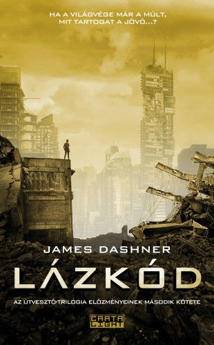Lázkód - James Dashner pdf epub