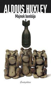 Majmok bombája - Aldous Huxley |
