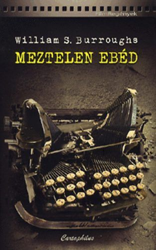 Meztelen ebéd - William S. Burroughs |