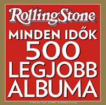 Rolling Stone: Minden idők 500 legjobb albuma - Joel Levy pdf epub