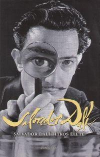 Salvador Dali titkos élete