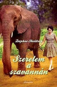 Szerelem a szavannán - Daphne Sheldrick |