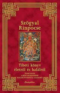 Tibeti könyv életről és halálról - Szögyal Rinpocse |