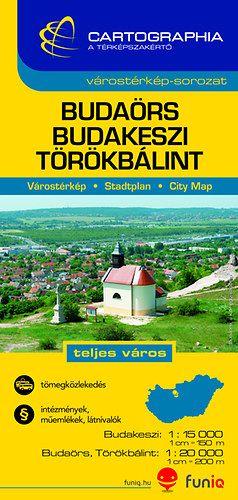 Budaörs - Budakeszi - Törökbálint  Várostérkép 1:15000