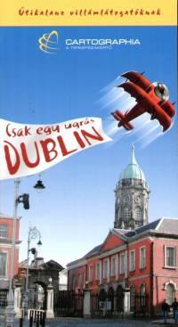 Csak egy ugrás Dublin