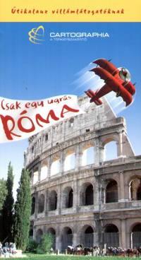 Csak egy ugrás Róma - Kudar Lajos pdf epub