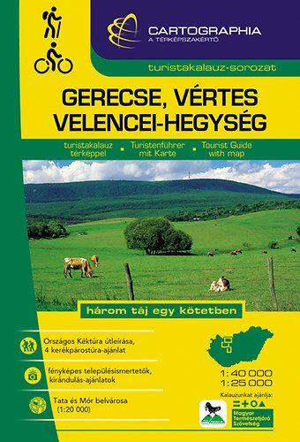 Gerecse, Vértes és Velencei-hegység turistakalauz1:40 000,1:25 000