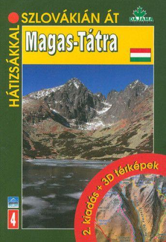 Magas-Tátra - Hátizsákkal Szlovákián át