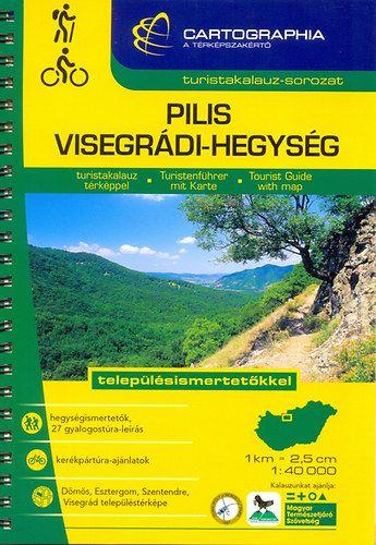 Pilis és Visegrádi-hegység turistakalauz1:40 000