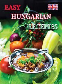 Easy Hungarian Recepies