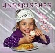 Ungarisches Lustiges Essen für Kinder