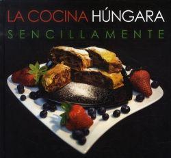 La Cocina Húngara - Sencillamente