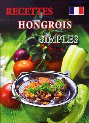 Recettes hongrois simples