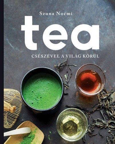 Tea - Szuna Noémi pdf epub
