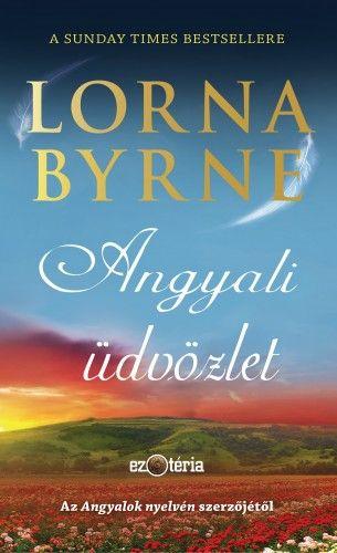 Angyali üdvözlet - Lorna Byrne pdf epub