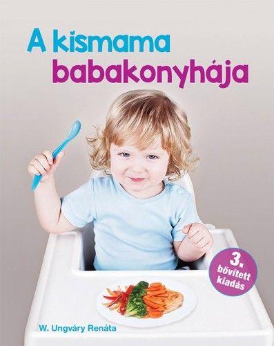 A Kismama babakonyhája - W. Ungváry Renáta pdf epub