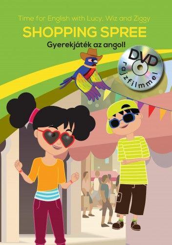 Gyerekjáték az angol! 3 - Shopping Spree - Time for English