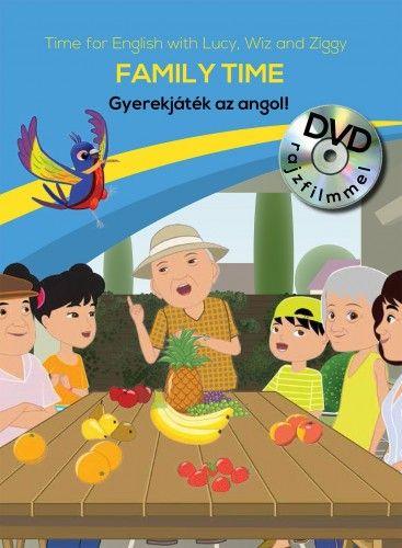 Gyerekjáték az angol! 6 - Family Time - Time for English
