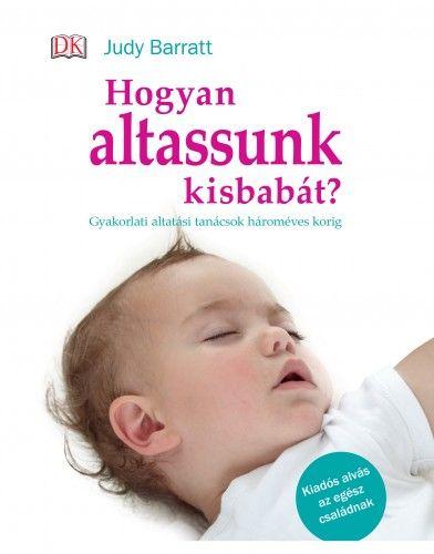 Hogyan altassunk kisbabát?