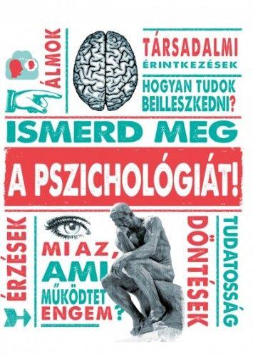 Ismerd meg a pszichológiát!