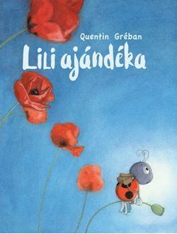 Lili ajándéka - Quentin Gréban pdf epub