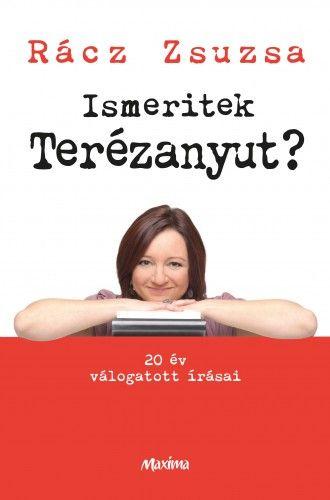 Ismeritek Terézanyut?