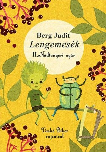 Lengemesék - Nádtengeri nyár - 2. kiadás
