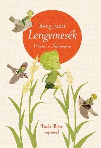 Lengemesék - Tavasz a Nádtengeren - 2. kiadás