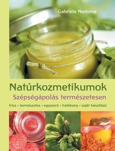 Natúrkozmetikumok - Gabriela Nedoma pdf epub