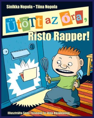 Ütött az óra, Risto Rapper! - Sinikka Nopola pdf epub