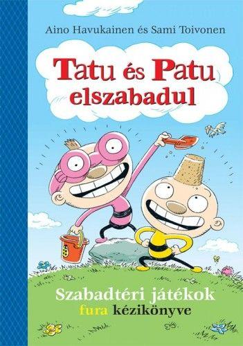 Tatu és Patu elszabadul - Aino Havukainen pdf epub