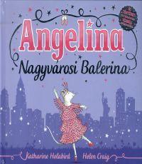 Angelina - Nagyvárosi balerina - Helen Craig |