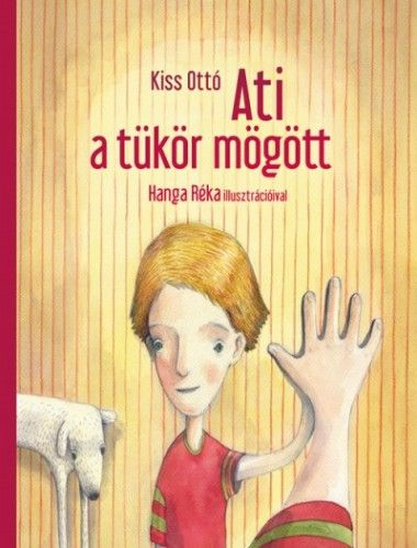 Ati a tükör mögött - Kiss Ottó pdf epub