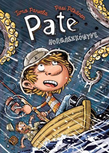 Pate horgászkönyve - Timo Parvela pdf epub